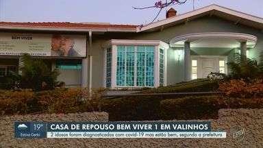 Lar de idosos em Valinhos registra dois casos do novo coronavírus - Pacientes têm 89 anos e residem na casa Bem Viver 1, no centro da cidade. A prefeitura informou que o estado de saúde deles é considerado bom.