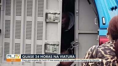 Após ficar quase 24 horas preso em uma viatura, suspeito é liberado em Campos, no RJ - Por estar com suspeita de Covid-19, o homem teve acesso ao presídio negado no município.