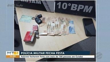 PM fecha festa com mais de 100 pessoas em Cuiabá - PM fecha festa com mais de 100 pessoas em Cuiabá.