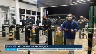 Fábrica de carros volta a funcionar em Curitiba com medidas para conter o coronavírus - É uma das maiores fábricas de automóveis do estado que retomou a produção com medidas de prevenção para evitar o contágio dos funcionários.
