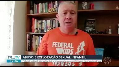Policial Federal alerta para o abuso e exploração infantil no mundo virtual - Dia Nacional de Combate ao Abuso e à Exploração Sexual de Crianças e Adolescentes é lembrado nesta segunda-feira.