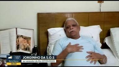 Ex-vereador, Jorginho da SOS, morre com suspeita de coronavírus - Vereador por 3 mandatos e líder comunitário no complexo do Alemão, ele já chegou sem vida no Hospital Getúlio Vargas
