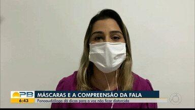 Fonoaudióloga dá dicas para melhorar a compreensão da fala com o uso de máscaras - Confira os detalhes com o repórter Lucas Barros.
