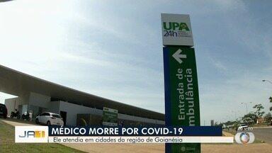 Médico que atendia pacientes em Goianésia morre com Covid-19, em Goiânia - José Ronaldo Menezes morreu aos 60 anos.