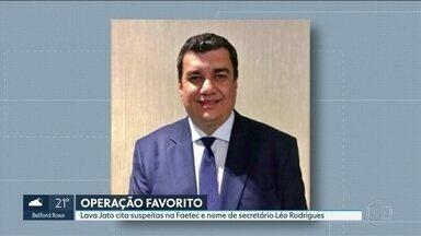 Lava Jato cita irregularidades na Faetec e nome de secretário estadual de Ciência do RJ - Léo Rodrigues é citado em diálogo envolvendo operadores de Mário Peixoto, empresário preso por suspeitas de corrupção.