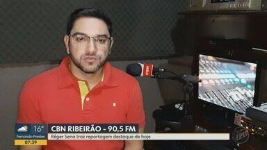Notícia falsa em nome da prefeitura circula no comércio de Ribeirão Preto, SP - Esse é um dos destaques da Rádio CBN Ribeirão.