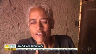 Irmãos que vivem em condições precárias ganham ajuda no Sul do ES - A história dos irmãos sensibilizou muita gente em Cachoeiro de Itapemirim.