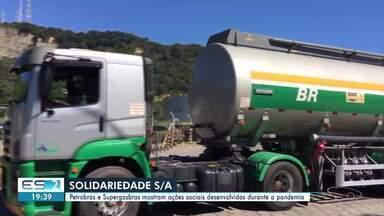 Petrobras e Supergasbras mostram ações sociais desenvolvidas durante a pandemia no ES - Confira mais uma edição do quadro Solidariedade S/A.