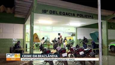 Funcionário de chácara acusado de estuprar criança em Brazlândia - A polícia prendeu o funcionário de uma chácara na área rural de Brazlândia suspeito de ter estuprado um menino de 7 anos. A vítima é filho dos patrões do acusado.