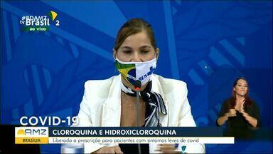 Ministério da Saúde libera uso da cloroquina no SUS para casos leves de Covid-19 - Ministério da Saúde libera uso da cloroquina no SUS para casos leves de Covid-19