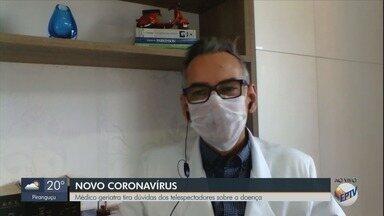 Médico tira dúvidas dos telespectadores sobre a o coronavírus - Veja perguntas enviadas ao EPTV 1