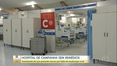 Falta de condições de atendimento em hospital de campanha faz médica pedir demissão no RJ - A anestesista contou que paciente morreu por falta de medicação no único hospital de campanha do Maracanã.