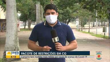 Pacote de restrições; medidas mais rígidas devido ao avanço da Covid-19, em Campina Grande - Confira os detalhes com o repórter Artur Lira.