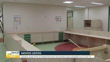 Hospital de Amor da Amazônia terá mais leitos pra tratar pacientes de Covid-19 - Aluguel será pago com recursos da Assembleia Legislativa.