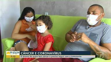 Confira o drama de quem tem câncer e precisa seguir tratamento em meio à pandemia - Os pacientes oncológicos são do grupo de risco da doença.
