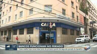 Caixa Econômica credita novos lotes do auxílio emergencial nesta segunda (25) - Veja como está funcionamento dos bancos na região de Campinas nesse feriado.