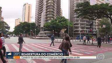 Pandemia: Parte do comércio de Belo Horizonte reabriu hoje com horário reduzido - As medidas foram anunciadas pela prefeitura na sexta-feira