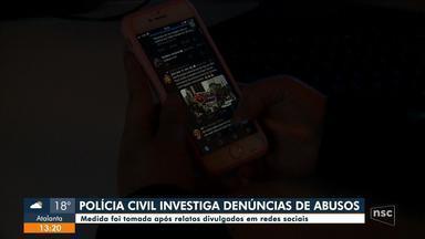 Polícia investiga denúncias divulgadas em redes sociais em Florianópolis - Polícia investiga denúncias divulgadas em redes sociais em Florianópolis