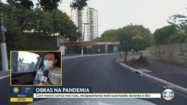 Obras na pandemia - Com menos carros nas ruas, recapeamento está autorizado durante o dia.