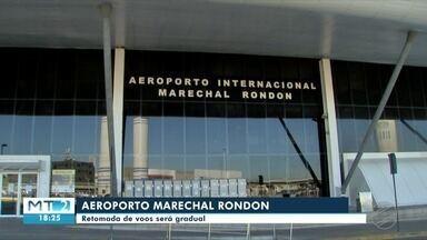 Retomada de voos no aeroporto Marechal Rondon deve ser gradual - Retomada de voos no aeroporto Marechal Rondon deve ser gradual