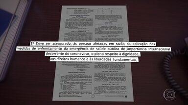 Governo revoga punição para quem desrespeitar isolamento - Pacientes de Covid-19 poderiam até ser presos se descumprissem isolamento. Governo alega direito à liberdade.