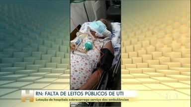 Lotação de hospitais sobrecarrega serviço das ambulâncias no RN - Não há mais vagas nos leitos públicos de UTI de Natal e Mossoró, as duas maiores cidades do RN. A lotação nos hospitais e nas unidades de pronto atendimento (UPAS) também sobrecarrega o serviço de ambulâncias.