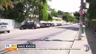 Confira a movimentação nas ruas de Campos, no RJ - Município receberá reforço na fiscalização das ruas.