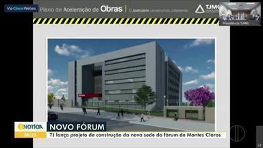 Tribunal de Justiça lança projeto de construção da nova sede do fórum de Montes Claros - O novo espaço será construído no Bairro Ibituruna.