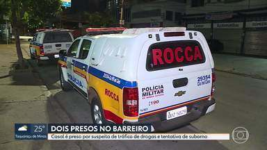 Presos por tráfico de drogas e tentativa de suborno - Um casal foi preso na região do Barreiro por suspeita de tráfico de drogas. Segundo a PM, durante a abordagem eles também tentaram subornar os policiais.
