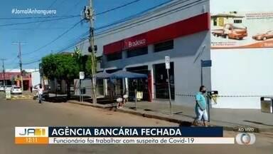 Agência bancária é fechada após funcionário com suspeita de Covid-19 trabalhar no local - Caso aconteceu em Porangatu.
