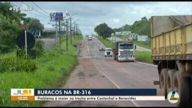 Buracos na BR-316 atrapalham motoristas no trecho entre Castanhal e Benevides - Buracos na BR-316 atrapalham motoristas no trecho entre Castanhal e Benevides