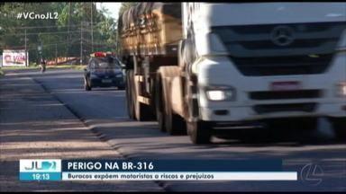 Motoristas denunciam problemas no asfalto da BR-316 - Motoristas denunciam problemas no asfalto da BR-316