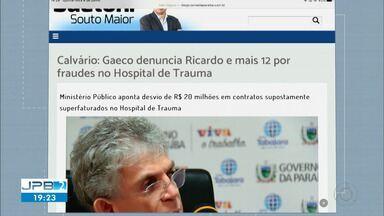 Ex-governador Ricardo Coutinho e mais 12 investigados na 'Calvário' são denunciados - Quinta denúncia contra Ricardo aponta ex-gestor como comandante de suposta organização criminosa.
