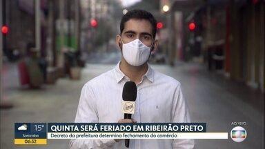 Quinta-feira será feriado em Ribeirão Preto - Decreto da prefeitura determina fechamento do comércio.