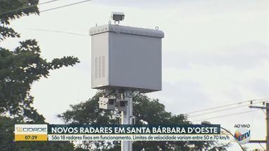 Dezoito novos radares começam a operar em Santa Bárbara D'Oeste nesta terça - Equipamentos têm limites de velocidade entre 50 e 70 km/h. De acordo com a administração, objetivo é aumentar segurança de motoristas e pedestres.