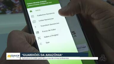 A tecnologia vai ajudar no combate aos crimes ambientais - Aplicativo guardiões da Amazônia é criado para denúncias.