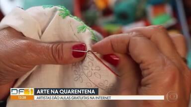 Artes manuais na quarentena - Artistas do DF estão dando aulas de graça pela internet. Uma boa alternativa para quem está entediado em casa por causa da pandemia do coronavírus.