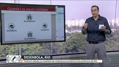 """Quando escolas voltarem, será no esquema de rodízio - Informação foi dada no podcast """"Desenrola, Rio"""", do jornalista Edimilson Ávila."""