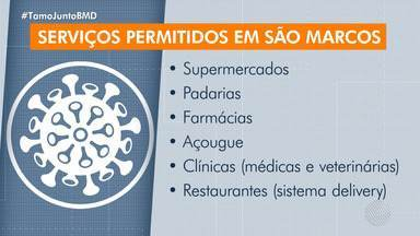 Bairro de São Marcos prorroga as medidas de restrições - Estabelecimentos comerciais do bairro devem se manter fechados, exceto os que prestam serviços essenciais.