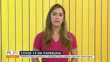 Academias voltam a funcionar em Itaperuna, RJ, a partir desta segunda-feira - Cidade tem 390 CASOS de Covid-19 e 10 mortes confirmadas pela doença, segundo a Prefeitura da cidade.