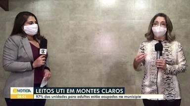 Secretária de Saúde de Montes Claros fala sobre os leitos dos hospitais da cidade - Segundo a Secretaria de Saúde, 97% das unidades para adultos estão ocupadas no município.