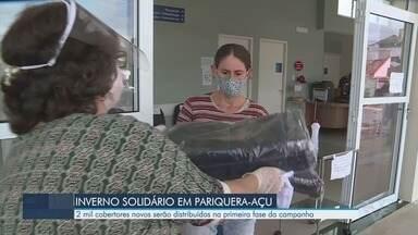 Pariquera-Açu tem campanha Inverno Solidário - Ao todo serão distribuídos 2 mil cobertores novos na primeira fase da campanha.