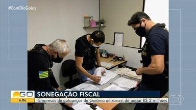 Auditores fiscalizam lojas de autopeças em Goiânia - Empresas deixaram de pagar R$ 2 milhões.