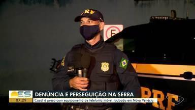 Casal é preso com equipamentos de telefonia móvel roubados na Serra, ES - Segundo a PRF, material foi roubado em Nova Venécia.