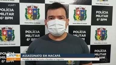 Morador de rua é morto a facadas no bairro Laguinho, em Macapá - Morador de rua é morto a facadas no bairro Laguinho, em Macapá