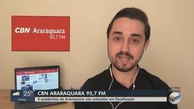 Quatro academias de Araraquara são autuadas em fiscalização - O apresentador da CBN Milton Filho traz mais informações.