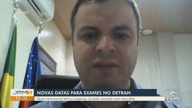 Diretor presidente do Detran fala sobre novas datas para exames - Mensagem circulou nas redes sociais foi desmentida.