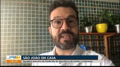 Paraíba ultrapassa 37 mil casos de coronavírus - Secretário executivo de saúde alerta para festas juninas durante isolamento.