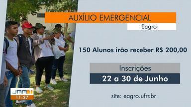 UFRR oferta auxílio emergencial para 150 alunos da Escola Agrotécnica - As inscrições serão feitas pela internet entre 22 e 30 de junho.