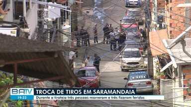 Operação policial acontece no bairro de Saramandaia e deixa três mortos e quatro feridos - A ação começou na manhã desta terça-feira (23), após denúncia que bandidos estariam no local tentando tomar boca de fumo da região.